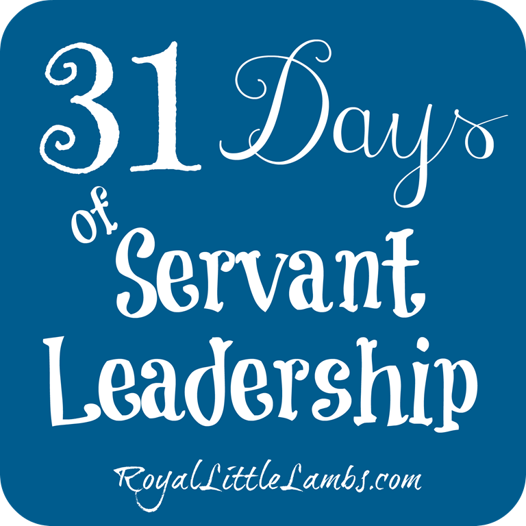 31 Days of Servant Leadership