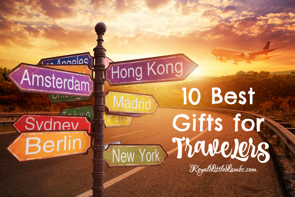 10 Best Gifts for Travelers