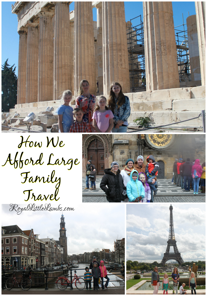 How We Afford Large Family Travel