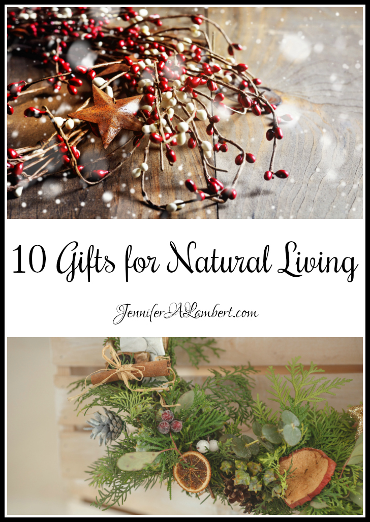10 Gifts for Natural Living