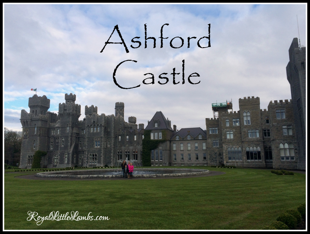 Our Stay at Ashford Castle in Ireland