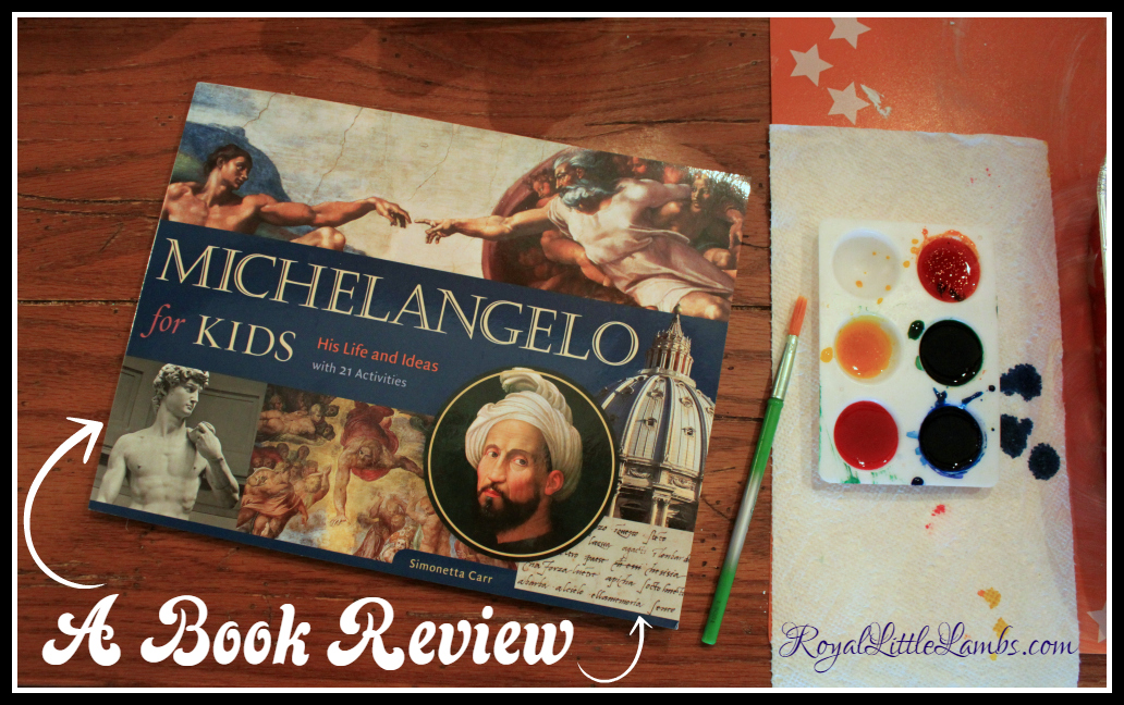 Michelangelo for Kids Books Review