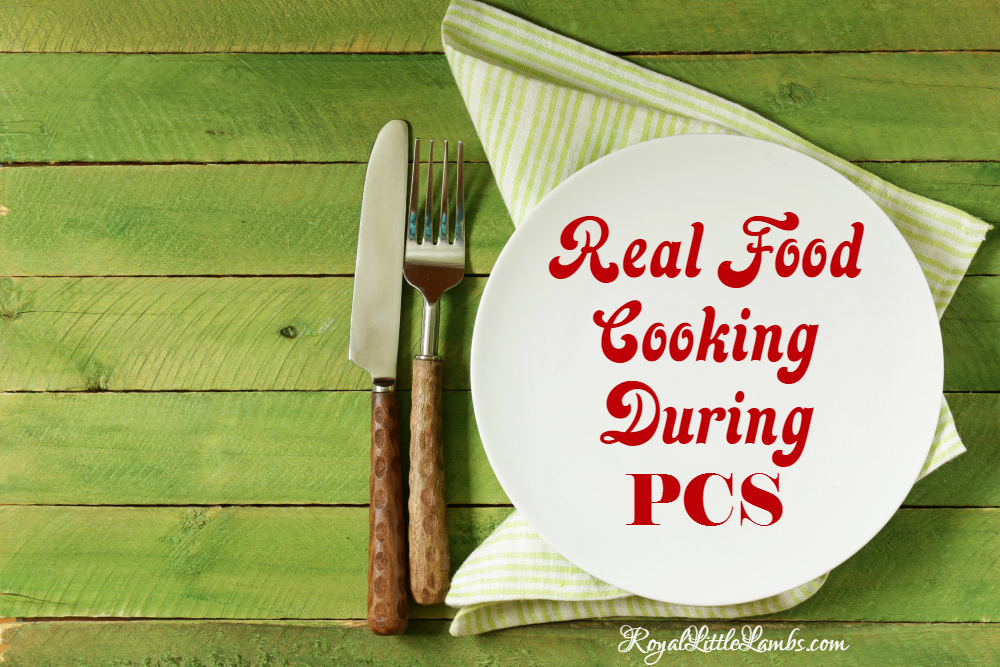 Real Food Cooking During PCS