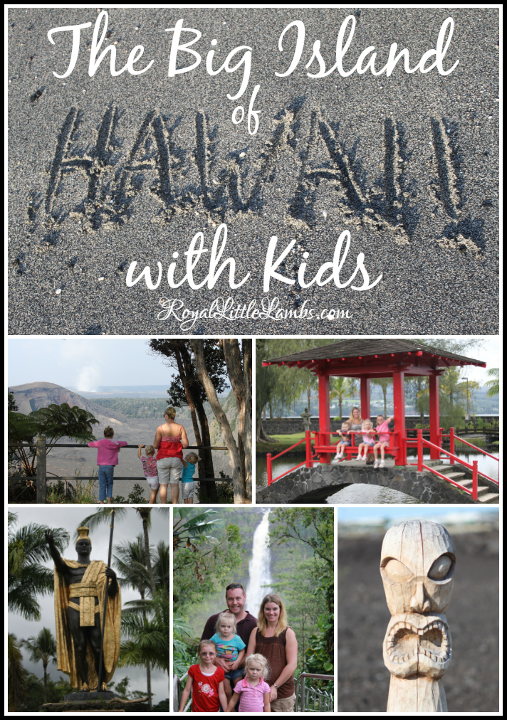 The Big Island of Hawaii with Kids