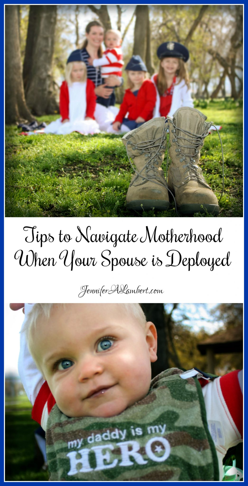 Tips to Navigate Motherhood When Your Spouse is Deployed