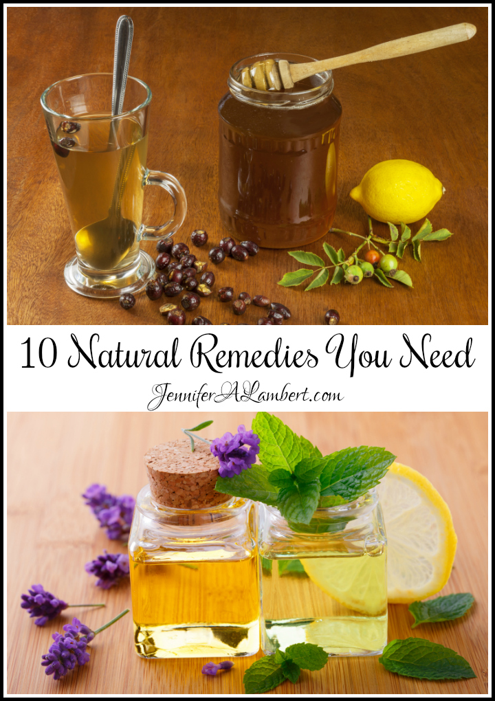 10 Natural Remedies You Need