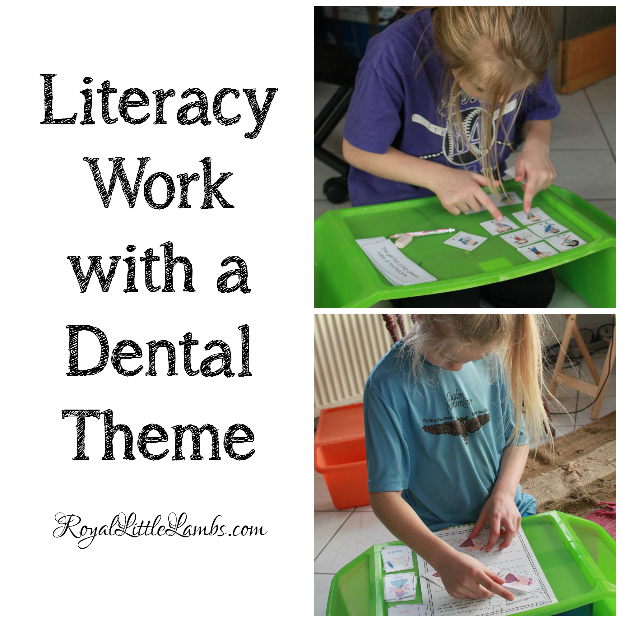 Literacy Work with a Dental Theme
