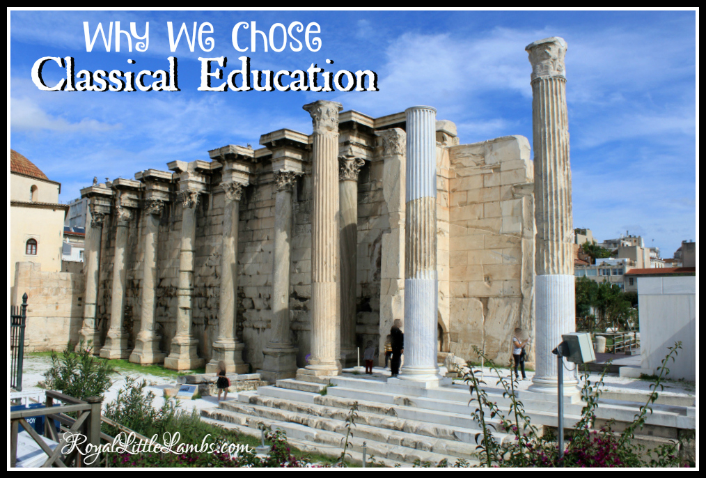 Why We Chose Classical Education